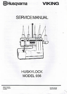 Husqvarna Viking Huskylock 936 Serger Overlock Service