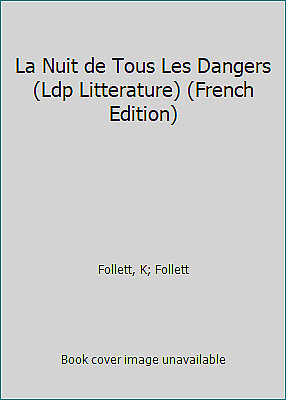 La Nuit De Tous Les Dangers : dangers, Dangers, Litterature), (French, Edition)