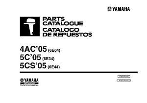Yamaha Outboard Engine Parts Manual Book 2005 4AC (6E04