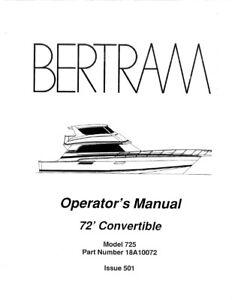 BERTRAM 72 CONVERTIBLE YACHT BOAT OPERATOR OWNERS MANUAL