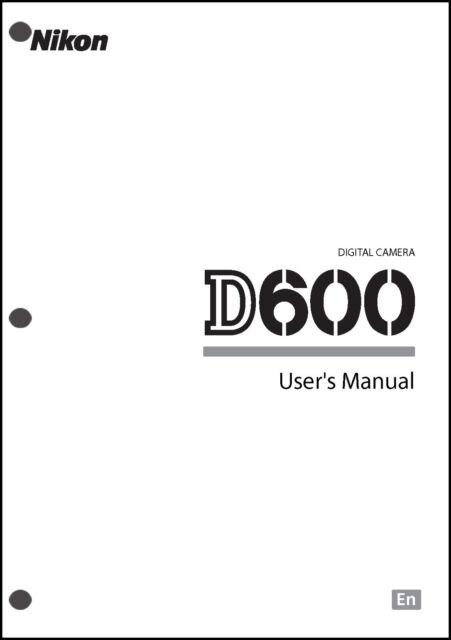 Nikon D600 User Manual Guide Instruction Operator Manual