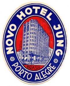 Details About Novo Hotel Jung Porto Alegre Brasil Original Antique Vintage Deco Luggage Label