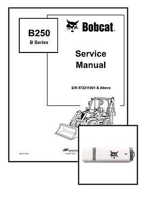 Bobcat B250 B-series Workshop Repair Service Manual
