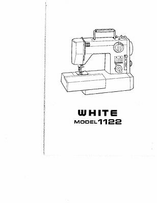 White W1122 Sewing Machine/Embroidery/Serger Owners Manual