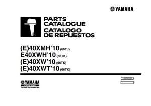 YAMAHA E40XM E40XWH E40XW E40XWT OUTBOARD MOTOR 2009 PARTS