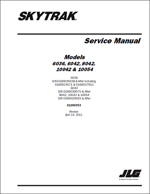 JLG 6036 6042 8042 10042 10054 Skytrak Service Manual