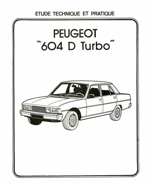 PEUGEOT 604 DT D TURBO GRD SRT GTD WORKSHOP MANUAL DE