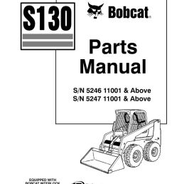 bobcat s130 skid steer loader parts manual 6902713 ebay rh ebay com bobcat s130 parts manual free bobcat s130 parts list [ 1000 x 1294 Pixel ]