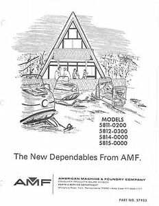 AMF snowmobile maintenance & parts manual Model 5815-0000