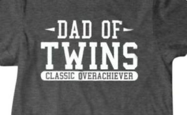 Twins T Shirt Dad Of Twins Funny T Shirt Surprise