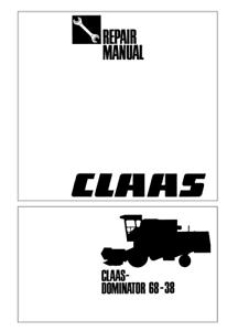 Claas Combine Dominator 68-38 Repair Service Manual