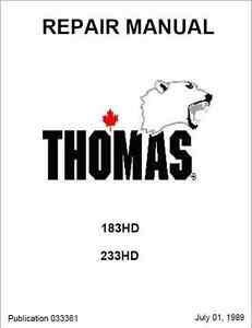 Thomas T183HD T233HD Skid Steer Loader Repair Manual (B345
