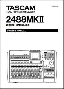 Tascam 2488MKII Digital Portastudio Owner's Manual