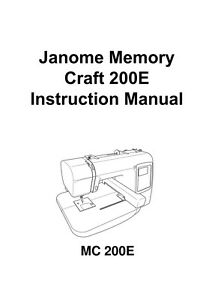 JANOME MC 200e * Instruction manual or Service manual