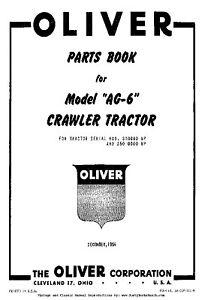 Oliver Model AG6 AG-6 Crawler Tractors Parts Manual S6-CLP