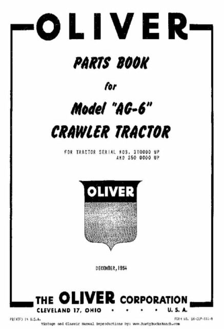 Oliver Model AG6 AG-6 Crawler Tractors Parts Manual S6-CLP
