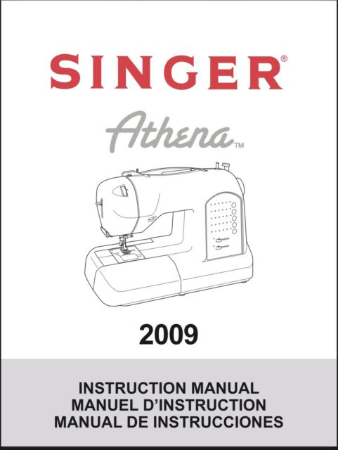 Singer 2009 Athena Sewing Machine Instructrions Manual