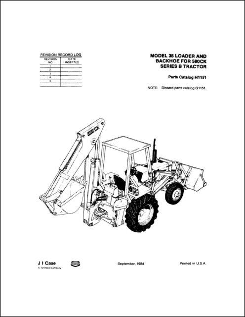 Case 580B Model 35 Loader Backhoe TLB PARTS MANUAL CATALOG