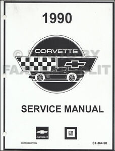 1990 Corvette Repair Shop Manual NEW Reprint Printed by GM