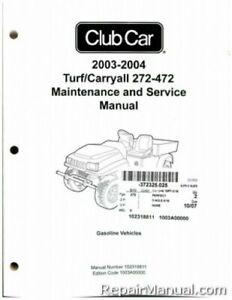 2003-2004 Club Car Turf/Carryall 272-472 Gas Service