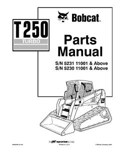 BOBCAT T250 COMPACT TRACK LOADER SERVICE PARTS MANUAL SN