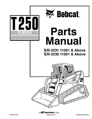 BOBCAT T250 COMPACT TRACK LOADER SERVICE PARTS MANUAL SN