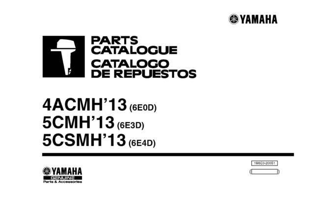 Yamaha Outboard Engine Parts Manual Book 2013 5CSMH (6E4D