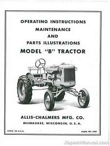 Allis-Chalmers Model B Tractor Operators Manual Serial