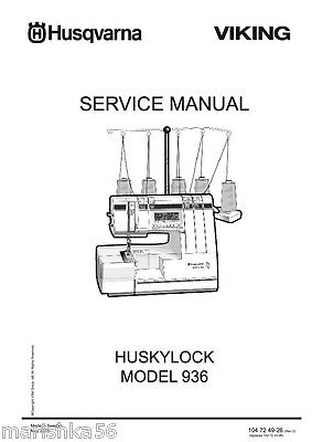 Husqvarna Viking Huskylock 936 Service manual & Parts