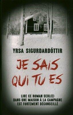 Je Sais Qui Tu Es : Livre, Sigurdardottir