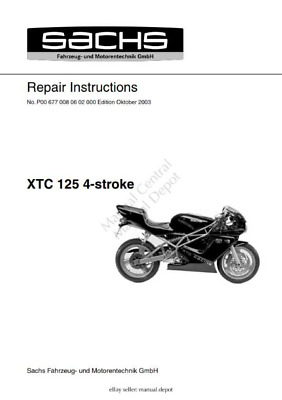 SACHS XTC 125 4 STROKE REPAIR MANUAL OCT 2003 EDITION PDF