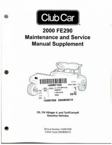 2000 Club Car FE290 Maintenance And Service Manual
