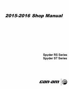 2015 2016 Can-Am Spyder RS RS-S ST ST-S motorcycle service