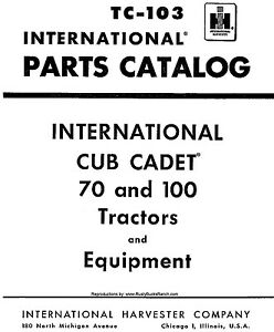 Cub Cadet Models 70 and 100 PARTS Manual TC-103 Revision 2