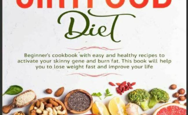 The Sirtfood Diet Beginners Cookbook With Easy And Healthy