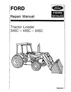 FORD NEW HOLLAND 345C 445C 545C TRACTOR LOADER REPAIR