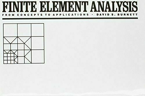 Finite Element Analysis : From Concepts to Applications by