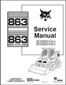 Bobcat 863 / 863 High Flow Skid Steer Loader Service