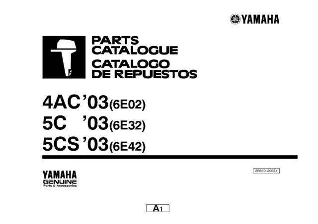 Yamaha Outboard Engine Parts Manual Book 2003 4AC (6E02