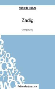 Zadig De Voltaire Fiche De Lecture : zadig, voltaire, fiche, lecture, Zadig, Voltaire, (Fiche, Lecture):, Analyse, Compl?Te, L'oeuvre, 9782511027967