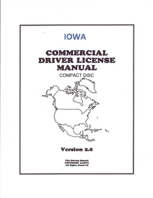 COMMERCIAL DRIVER MANUAL FOR CDL TRAINING (IOWA) ON CD IN