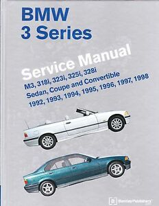 1998 Bmw 325i : 1992-1998, 323is, 325is, 328is, Repair, Service, Manual