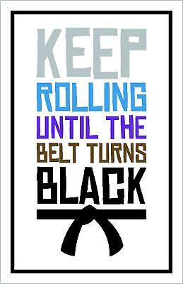 keep rolling jiu jitsu poster 11 x 17 inches wall art brazilian ebay