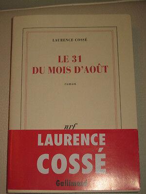Le 31 Du Mois D Août : août, D'aout, Laurence, Cosse