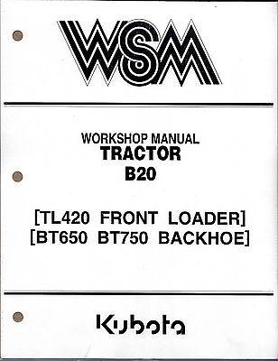Kubota B20, TL420, BT650, BT750 Tractor Loader Backhoe