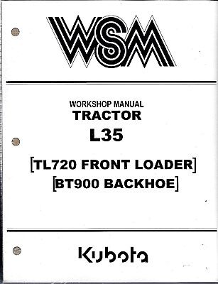Kubota L35, TL720, BT900 Tractor Workshop Service Manual
