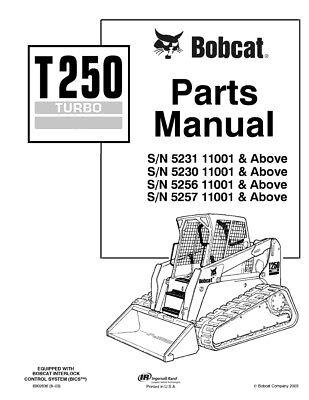 New Bobcat T250 Turbo Parts Manual, 6902636 2003 FREE