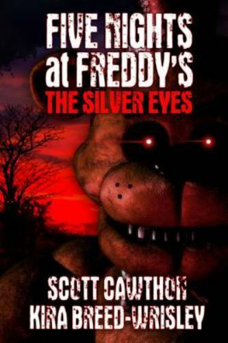 Five Nights At Freddy's: The Silver Eyes : nights, freddy's:, silver, Nights, Freddy's, Ser.:, Silver, Breed-Wrisley, Scott, Cawthon, (2015,, Trade, Paperback), Online