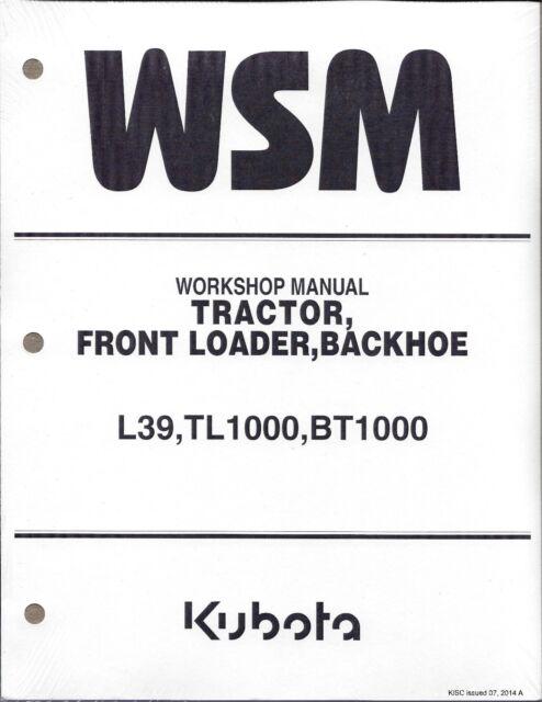 Kubota L39, TL1000, BT1000 Tractor Loader BackHoe Workshop