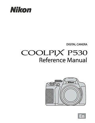 NIKON COOLPIX P530 DIGITAL CAMERA PRINTED USER MANUAL